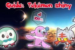Guida: Come trovare Shiny perfetti al 100% in Pokémon Sole e Luna