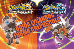 Guida: ecco come ottenere Rockruff con Mente Locale e Lycanroc forma Crepuscolo in Pokémon Ultrasole e Ultraluna!