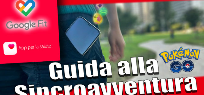 Guida alla Sincroavventura in Pokémon GO – Che cos'è e come funziona